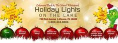 Holiday Lights on the Lake! Starts November 22nd.