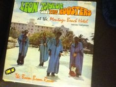 Leon Taylor and The Roosters Very Rare LP Played in Nassau, Bahamas