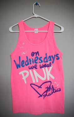Seriously this is amazing. Mean Girls  On Wednesdays We Wear Pink Tank Top XSXL by lovejonny, $24.00