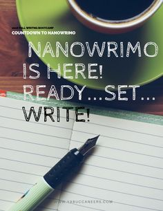 Ready... Set... NaNoWriMo!   http://www.yabuccaneers.com/blog/2016/10/30/ready-set-nanowrimo