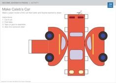 Make Caleb's Car Download this activity. Make a car like Caleb's and give it as a gift to someone.