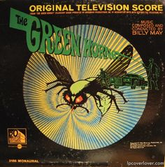 The Green Hornet (1966-67) was one of my favorite shows as a kid. With the young Bruce Lee as Kato. The swinging, soundtrack is by the great Nelson Riddle. The original theme song played by Al Hirt was used in tribute to Lee in the climactic fight scene of Kill Bill.