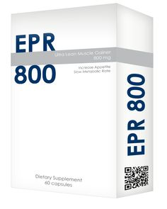 Introducing EPR 800 The best weight gaill pills on the market.