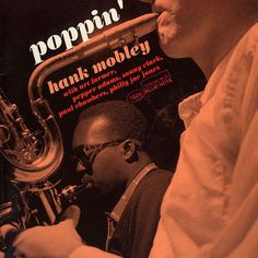 Hank Mobley: Darn That Dream - Poppin' (1957) Not released in it's own time -- this is the Japanese Original issue from the 1990s