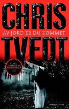 """""""Av jord er du kommet - kriminalroman"""" av Chris Tvedt My Books, Folk, Reading, Movies, Movie Posters, Popular, Films, Film Poster, Forks"""