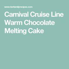 Carnival Cruise Line Warm Chocolate Melting Cake