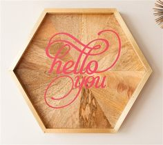Hello You Tray made with new Cricut Vinyl Sample Pack, Home. Make It Now with the Cricut Explore machine in Cricut Design Space.