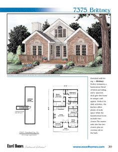 The Brittney  To learn more about building your new home with Excel Homes, or to download any of our plan brochures, please visit us at www.excelhomes.com.