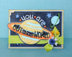 Cricut: Out of this world card--could make a great Valentine card! #cricut