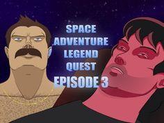 Space Adventure Legend Quest - Episode 3 - Team Stallion