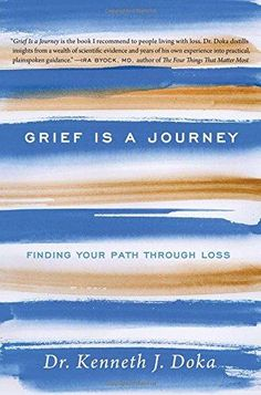 HARDCOVER - Grief Is a Journey: Finding Your Path Through Loss