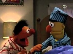"""Sesame Street - Ernie and Bert sing about """"Sleep!"""" - Thank you, MarshalGrover andYouTube!"""