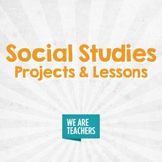 210 Best Social Studies Projects and Lessons images in 2019