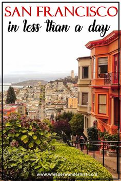 What to visit in San Francisco in less than a day   Lombard Street   Golden Gate Bridge   Transamerica Pyramid   California adventure   San Francisco   San Francisco California   West Coast USA   Travel USA   what to see in San Francisco   Things to do in San Francisco  