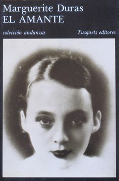EL LIBRO DEL DÍA    El amante, de Marguerite Duras.  http://www.quelibroleo.com/el-amante-2 14-11-2012