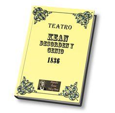 Kean Desorden o Genio de Alejandro Dumas