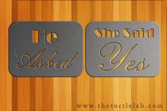 He Asked She Said YES Wedding Plaque Sign Metal Wall Art Decor Decoration by TurtleLaboratories on Etsy