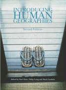 Introducing Human Geographies (Hodder Arnold Publication) - NF 304.2 INT