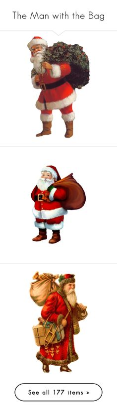 """""""The Man with the Bag"""" by duchessbee ❤ liked on Polyvore featuring christmas, santa, navidad, natale, navidad y año nuevo, xmas, holidays, winter, backgrounds and christmas santa"""