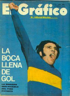 Boca Juniors - 1972 - ¨Patota¨ Potente, mi IDOLO