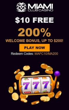 The finest in online gambling! Over 170 slot games, Blackjack, video poker, table games and tournaments. Available on mobile devices, desktop and download. Miami Club Casino $10 no deposit needed Bonus amount: $10 Bonus Maximum money to withdraw: $150 Bonus Playthru details: 40X Valid for all players. Now you can choose sign-up bonus at Miami Club casino. Register Miami Club casino account. Verify your e-mail address and login. Only one option allowed per player. Online Gambling, Best Online Casino, Online Casino Bonus, Best Casino, Live Casino, Free Slot Games, Free Slots, Sites Online, News Online