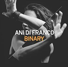 Ani DiFranco - Binary #anidifranco #binary
