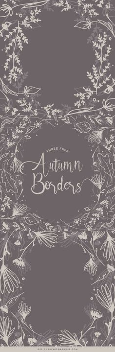 FREE Autumn Borders - Designs By Miss Mandee. Use one of these intricate, hand drawn borders to make your fall design come to life. These would also make lovely photo overlays for family pictures!