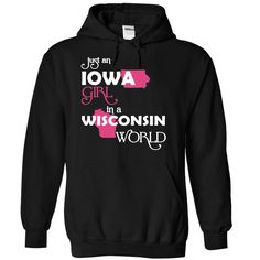 Just An Iowa Girl In A Wisconsin World T-Shirts, Hoodies. Get It Now ==> https://www.sunfrog.com/Valentines/-28Iowa001-29-Just-An-Iowa-Girl-In-A-Wisconsin-World-Black-Hoodie.html?id=41382
