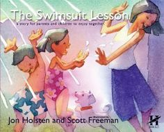 The Swimsuit Lesson - wonderful book on teaching young children areas of inappropriate touch.