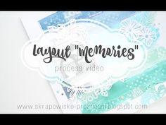 """Memories"" Mixed Media Scrapbook Layout  Art Anthology process video"