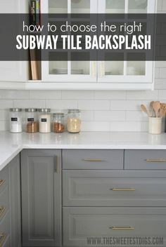 How do you choose the perfect subway tile backsplash for your kitchen? Here is how we made our decision in our kitchen, which features white subway tile, gray cabinets, gold hardware, and marble quartz countertops. Click over for our tips!