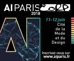 #AIPARIS 2018 : Rendez-vous les 11 et 12 juin pour le grand sommet de l'Intelligence Artificielle @AI_EVENTS_ – Mallys