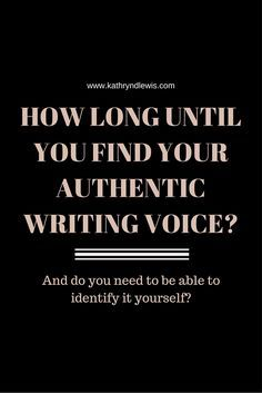 How Long Until You Find Your Authentic Writing Voice | Establishing and finding a writer's voice can be a contentious topic among writers. Click through for thoughts on finding your authentic writing voice and if it's even something you need to identify.