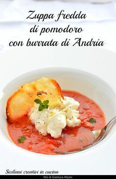 Zuppa fredda di pomodoro con burrata di Andria