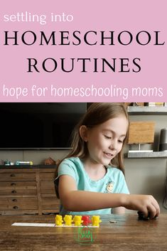 settling into homeschool routines the easy way -hope for homeschooling moms - includes an editable printable weekly schedule for your homeschool