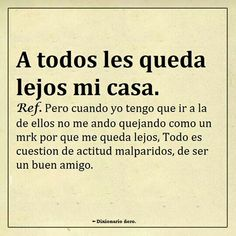 Funny Phrases, Love Phrases, Me Quotes, Funny Quotes, Funny Memes, My Dictionary, Ex Amor, Spanish Jokes, Life Lesson Quotes