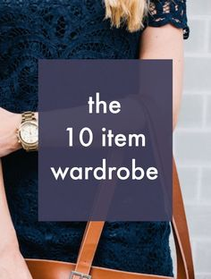 The ten item wardrobe. Some people might think this topic is superficial, but we all have to get dressed. If you put some thought and organization into this daily task, you can completely change your life.: