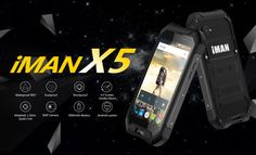 iMan X5: Affordable IP 67 certified rugged smartphone that sports 5 points multitouch support one click SOS button MT6580  and price around $80
