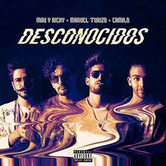 Descargar: DESCONOCIDOS - MAU y RICKY, MANUEL TURIZO, Camilo (FLAC) (MP3 320KBPS) Musica Spotify, Music Wall, Spotify Playlist, Music Download, Trap, How To Make Shorts, Cover Art, Songs, Memes