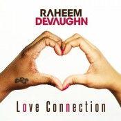 "Raheem DeVaughn ""Love Connection"""