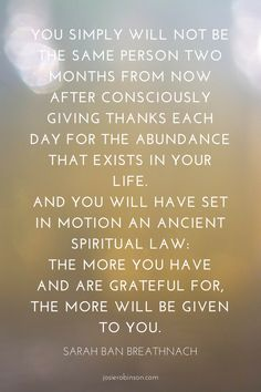 Inspirational quote about the power of gratitude from Sarah Ban Breathnach
