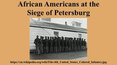 African Americans at the Siege of Petersburg