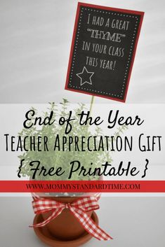 Year-End Teacher Appreciation Gift - Mommy Standard Time This teacher appreciation gift is a great gift idea for teachers at the end of the school year. Use this free printable to save time! Teacher Appreciation Week, Teacher Gifts, Teacher Stuff, Homemade Gifts, Diy Gifts, Opening A Daycare, Parents As Teachers, Grandparent Gifts, Holiday Gift Guide