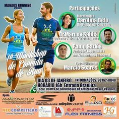 """I Workshop de Corrida de Rua de Manaus, Amazonas. Organizado pelo grupo Manaus Running, foi uma série de palestras sobre corrida de rua e trail run que aconteceu em janeiro de 2017. Eu apresentei a palestra """"Como uma simples atividade pode mudar a sua vida (e como ela mudou a minha)"""" onde expliquei sobre as mudanças que a corrida pode trazer na vida das pessoas."""