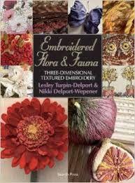 embroidered flora and fauna - Lesley Turpin-Delport, Nikki Delport-Wepener