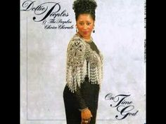 Dottie Peoples - Have Your Way Lord