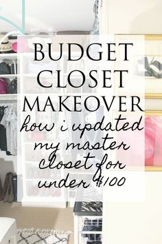 Master Budget Closet Makeover- lots of great organ
