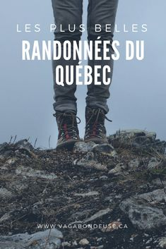 Les plus belles randonnées du Québec selon 8 blogueurs voyage. #québec #randonnée Pvt Canada, Photos Voyages, Quebec City, Canada Travel, World Traveler, Go Outside, Adventure Travel, Hiking, Humor
