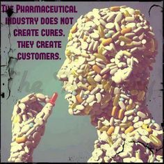 prolonging profit and dodging cures... they don't care about us. stop with the pill go within and learning to heal yourself we all have the ability,,,we have just forgotten