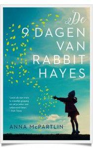 De negen dagen van Rabbit Hayes - Anna McPartlin - Recensie